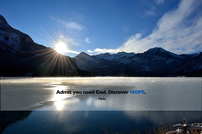 Admit you need God. Discover HOPE blueText