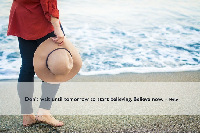 Believe now