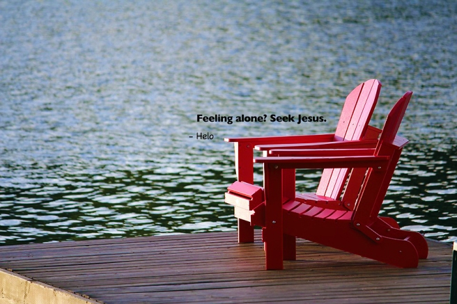 Feeling alone? seek Jesus